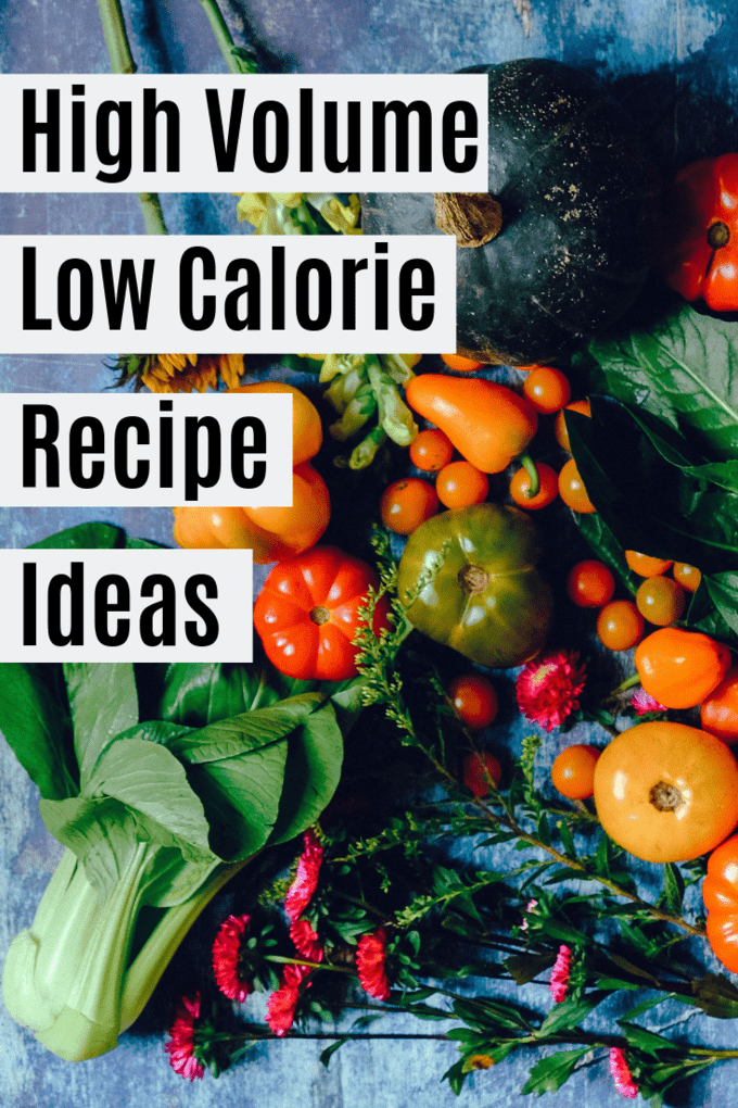 high volume low calorie recipes