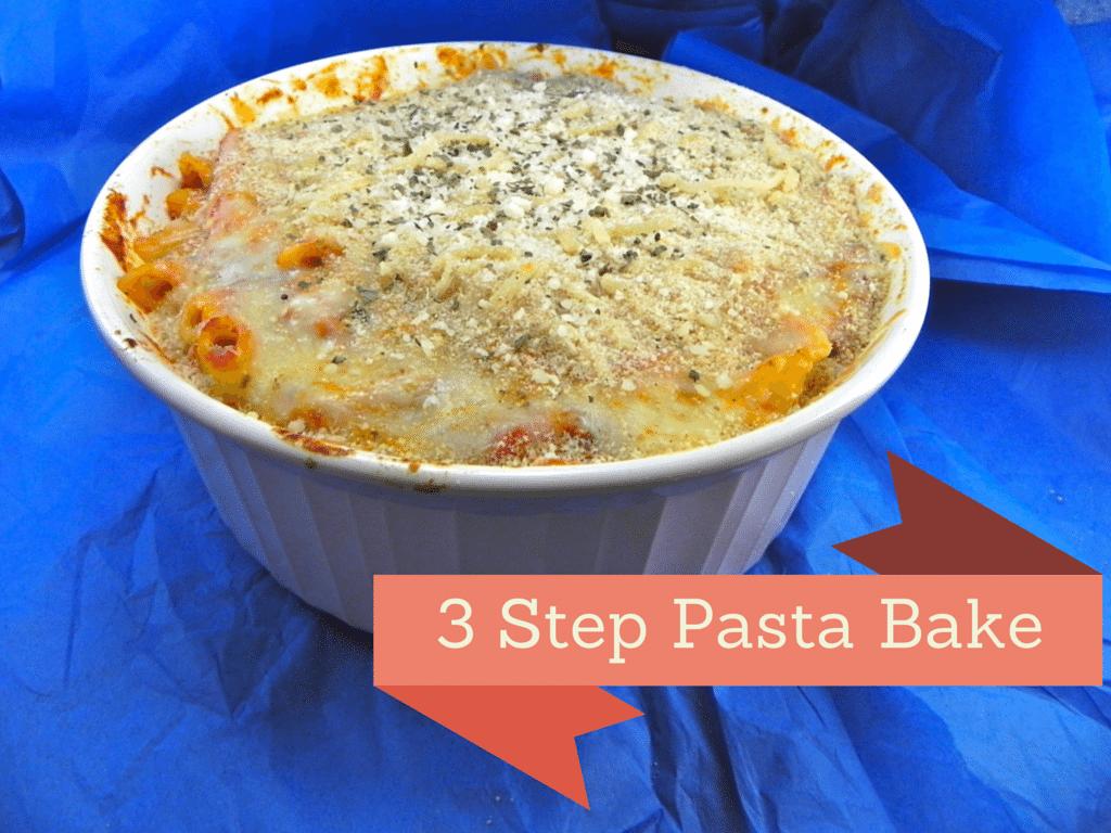 3 step pasta bake