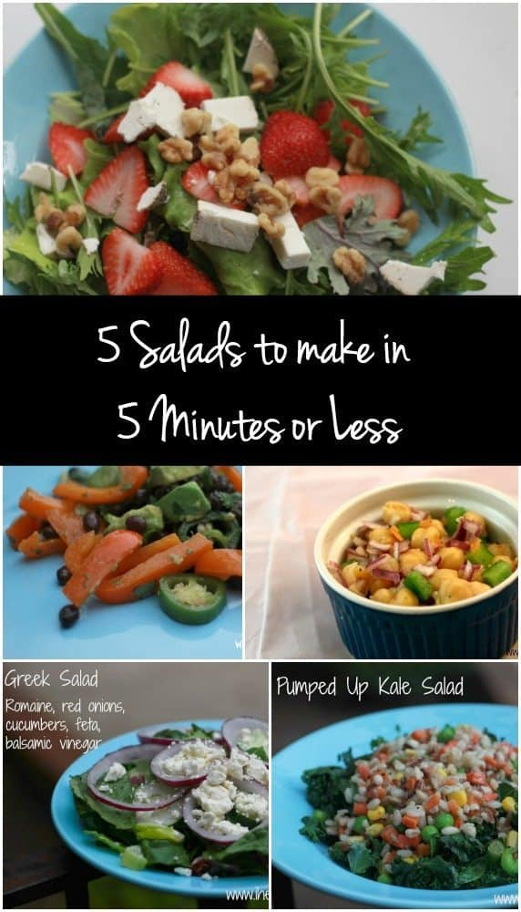 Short on time? These 5 salad recipes can be made in 5 minutes or less!