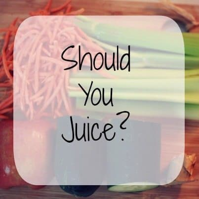 Should you juice