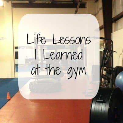 life lessons gym