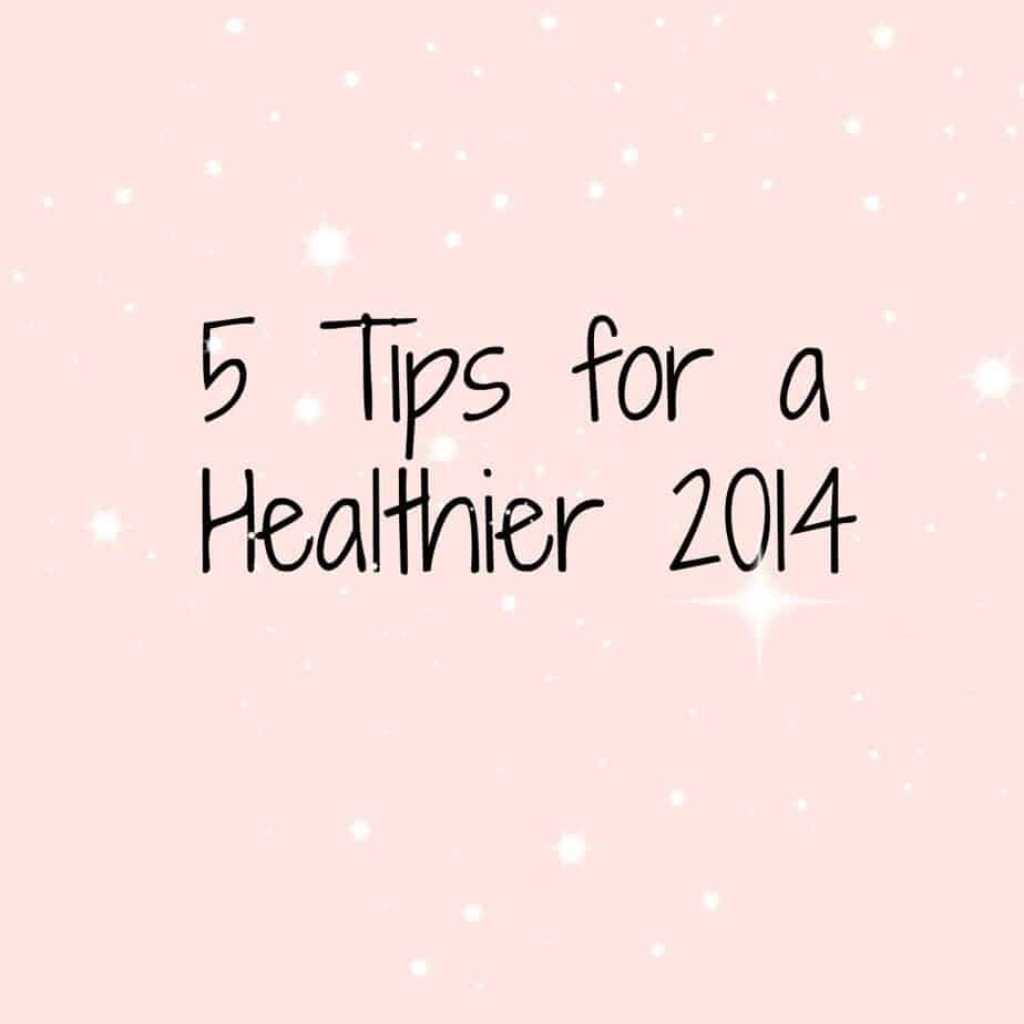 Tips for a healthy 2014