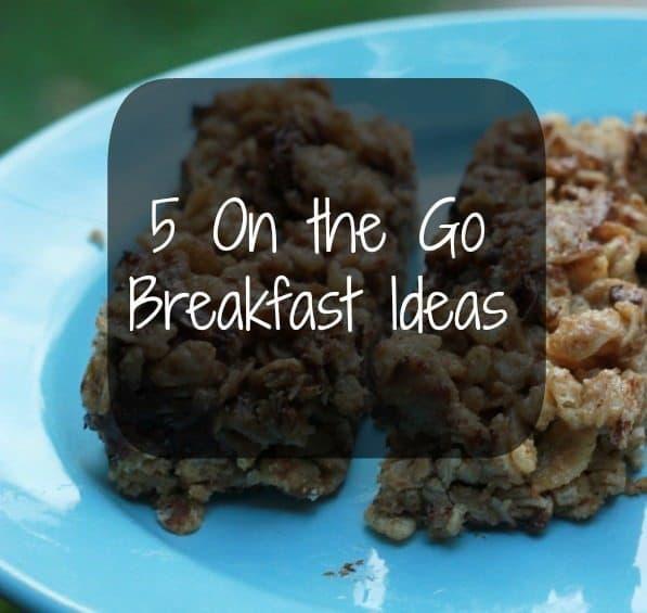 on the go breakfast ideas