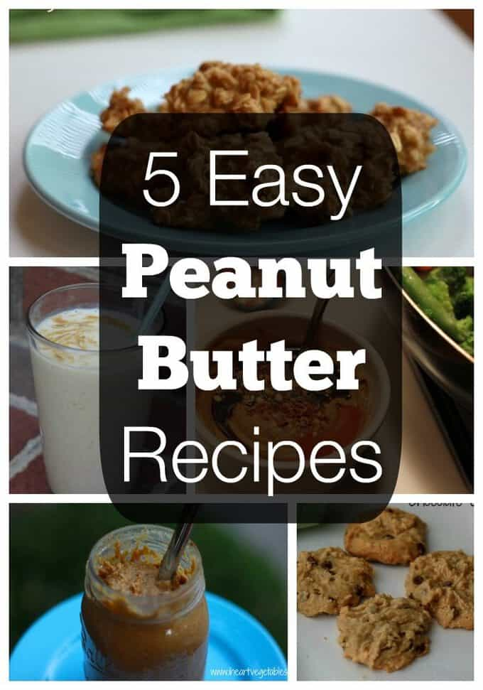 5 easy peanut butter recipes