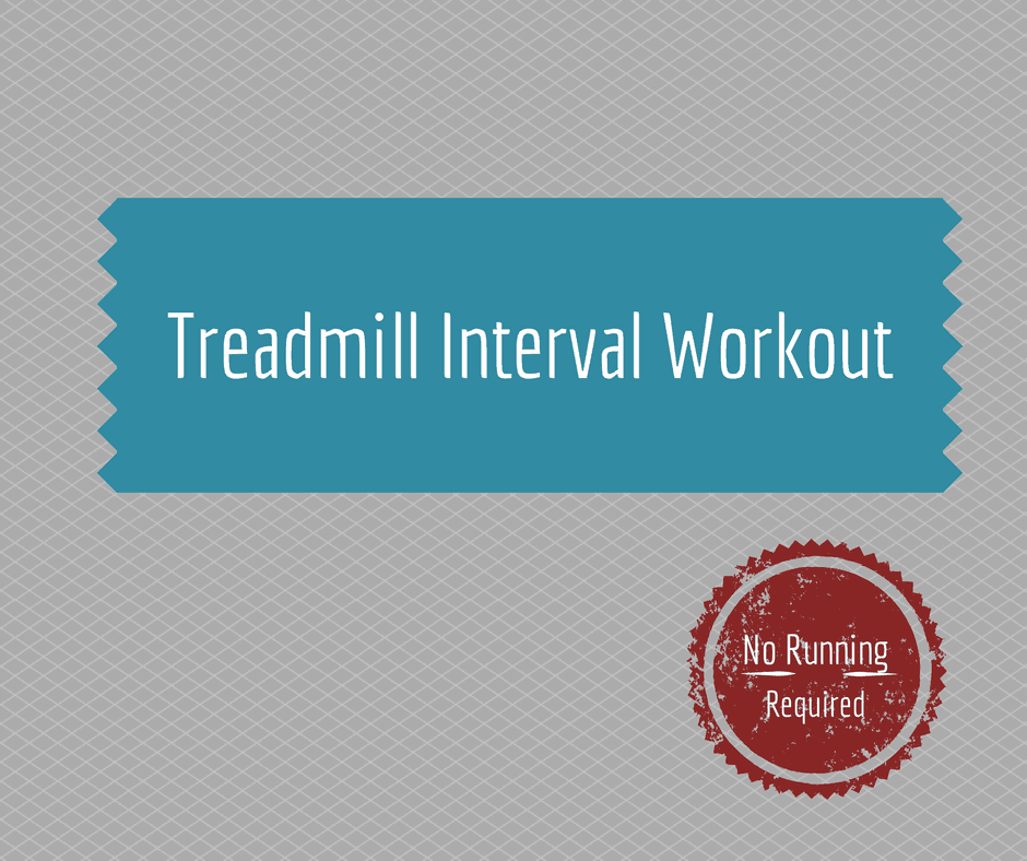 Treadmill Workouts (No Running Required)