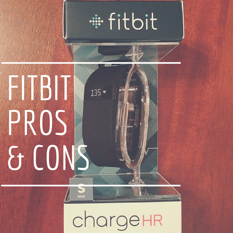 Pros and cons of a FitBit Charge HR