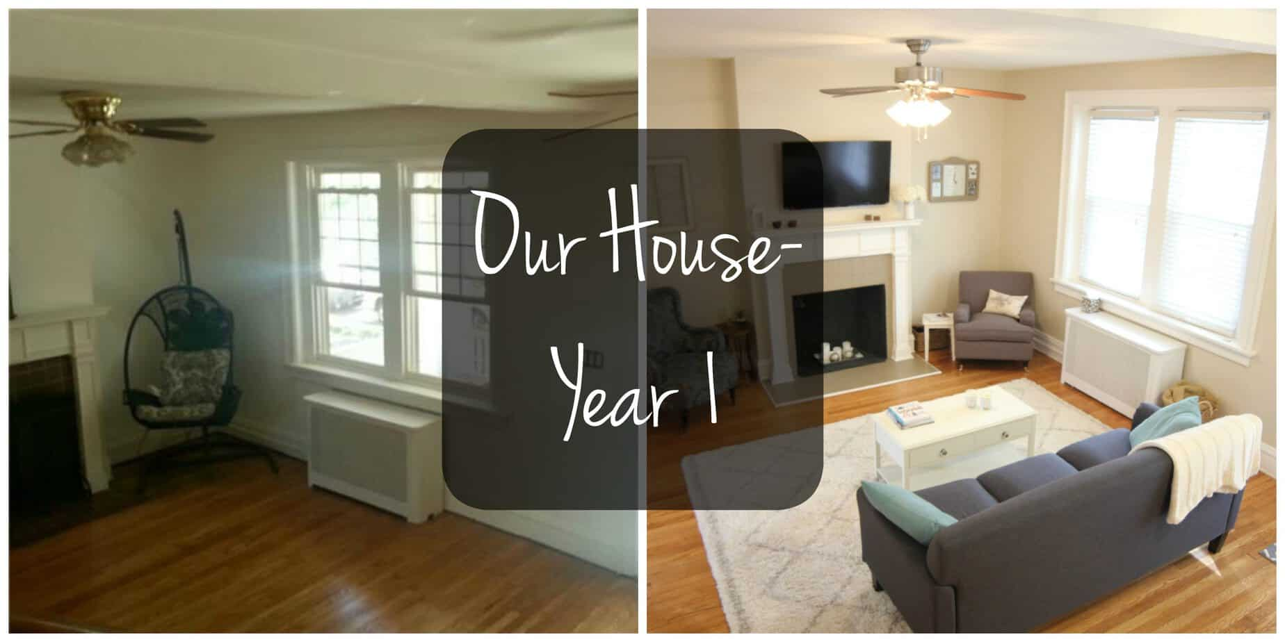 Year One In Our House