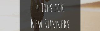 4 Tips for New Runners