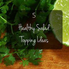 5 HealthySalad ToppingIdeas