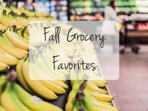 fall grocery favorites