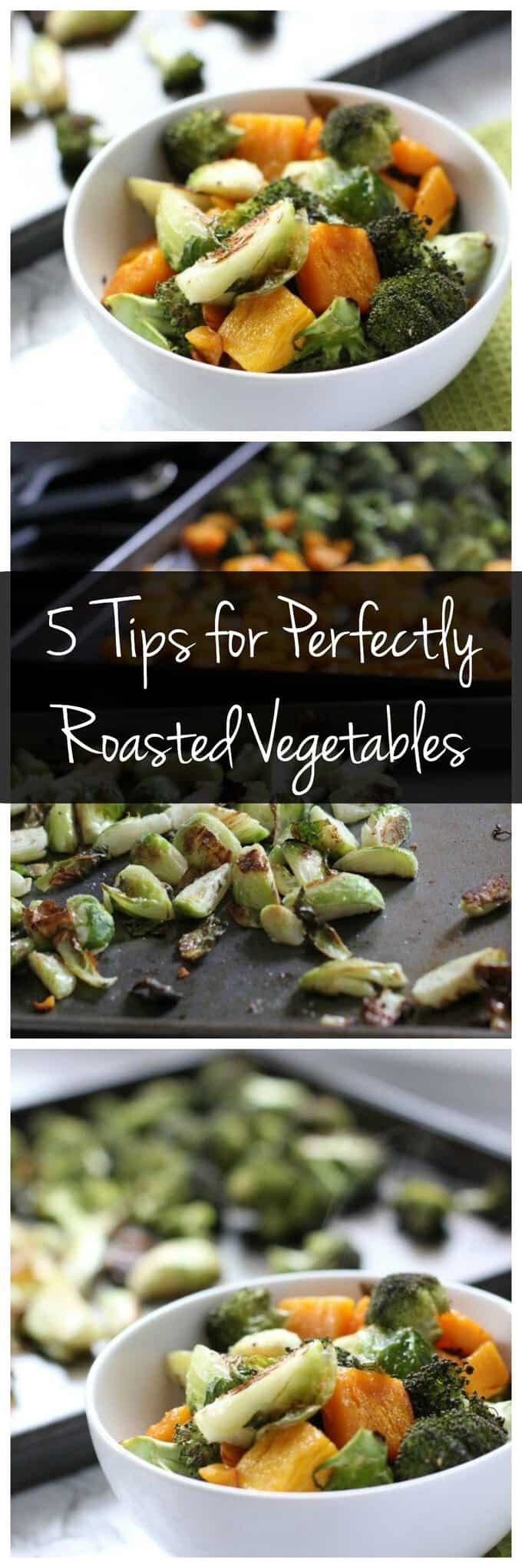 Follow these 5 tips for perfectly roasted vegetables! Crispy and caramelized on the outside, tender on the inside. These one pan dinners are easy & healthy! Try this when you're meal prepping or making dinner. #vegetarian