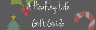 A Healthy LifeGift Guide