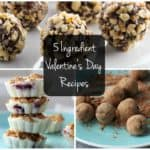 Healthy Valentine's Day Desserts with 5 Ingredients or Less