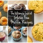 The Ultimate List of Gluten Free Muffin Recipes