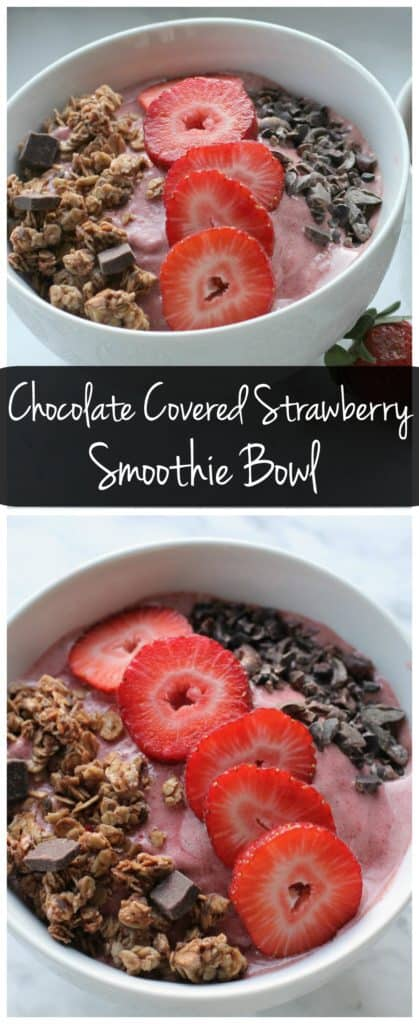 Start the day off with this Chocolate Covered Strawberry Smoothie Bowl! It only takes a few minutes to make and it's filled with good for you ingredients!