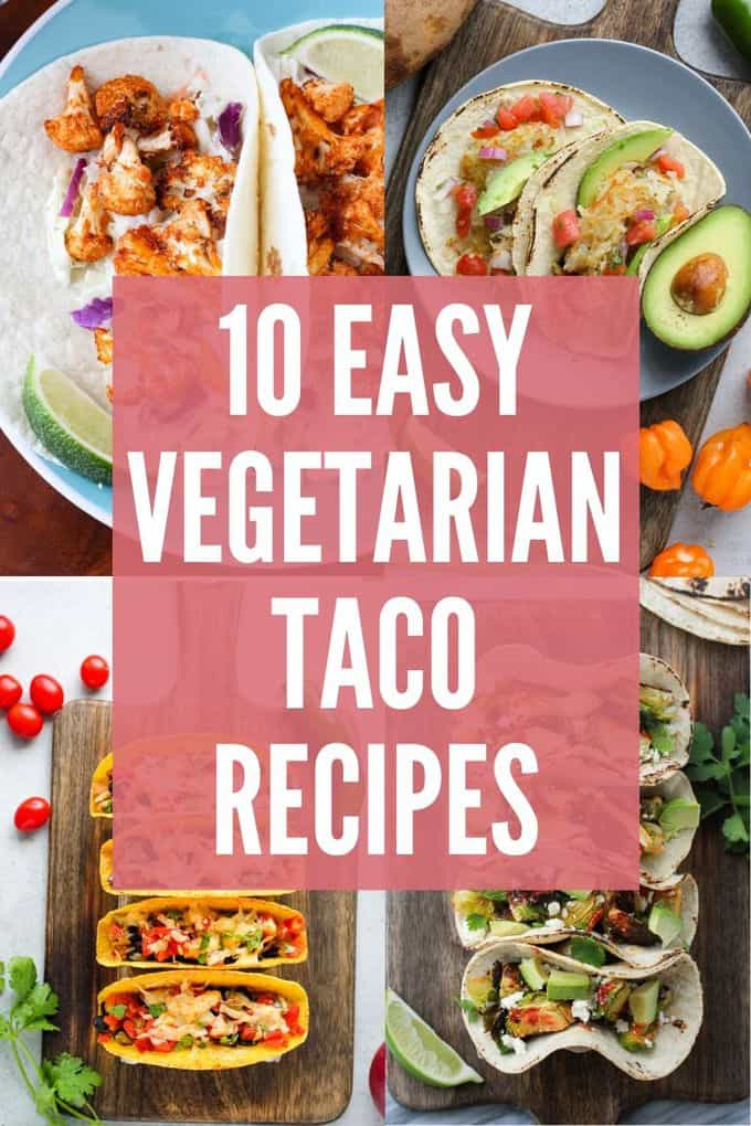10 Vegetarian Taco Ideas