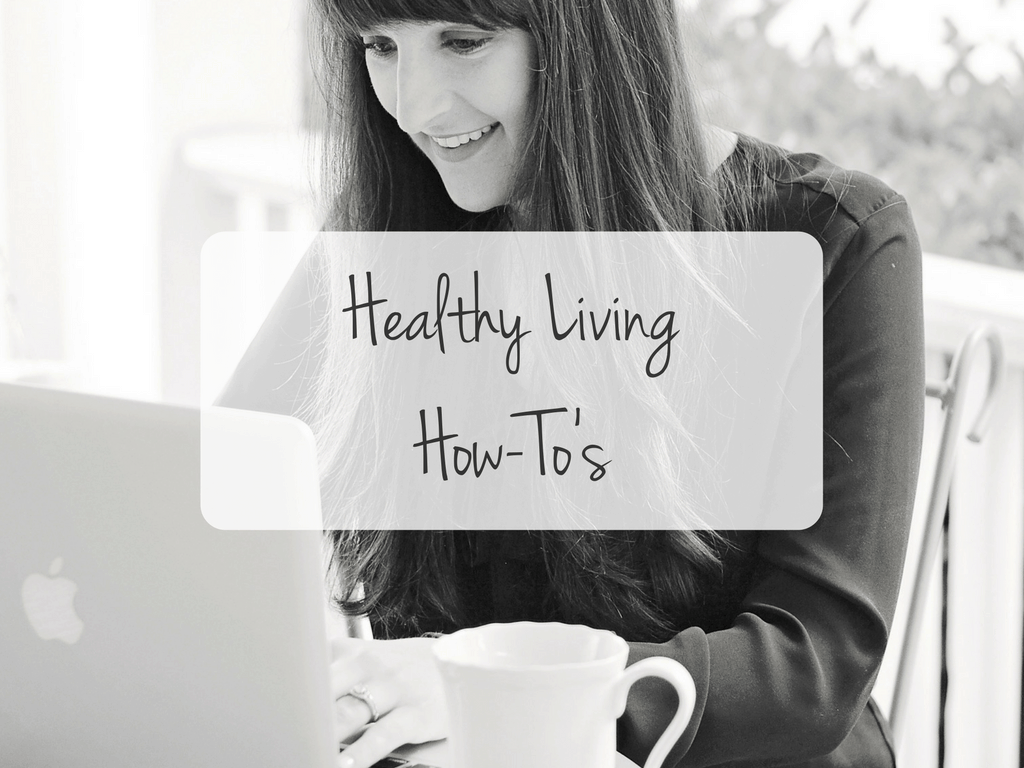 Healthy Living How To