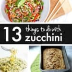13 Things to do with Zucchini