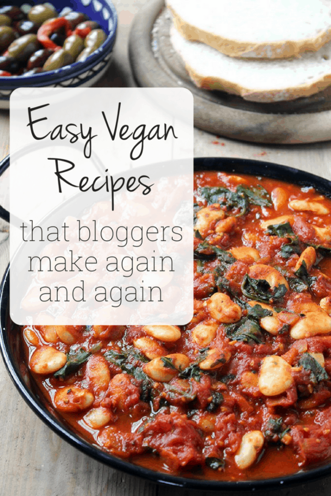 Curious what vegan bloggers eat for dinner? These are the quick and easy recipes that they make over and over again!