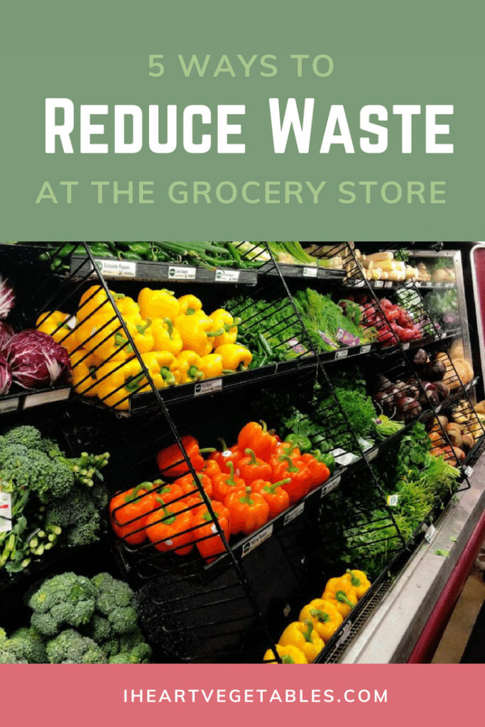 Save the environment while saving money! Here are 5 simple tips to help you reduce waste at the grocery store!