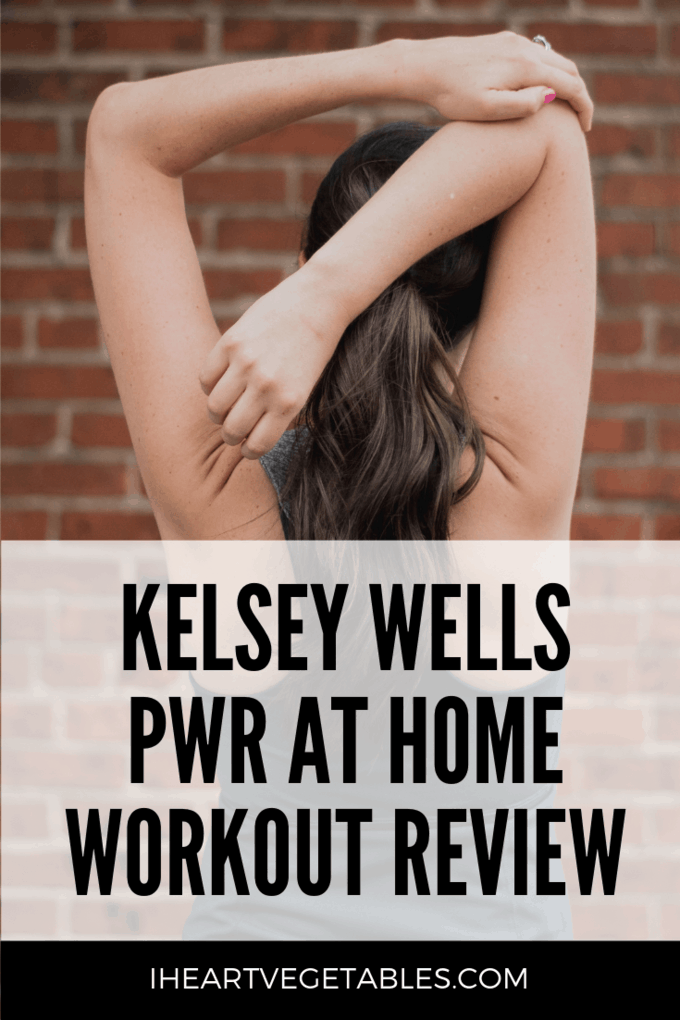 Kelsey Wells PWR at Home Review