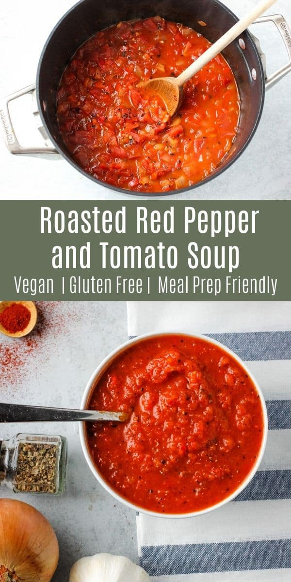 This chunky red pepper and tomato soup has a deliciously smoky flavor. Made with fire-roasted tomatoes and smoked paprika, this is the perfect fall recipe. It\'s vegan, gluten-free, and meal prep friendly. Try it for an easy weeknight dinner recipe!
