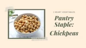 Chickpea Recipes, Tips & Ideas