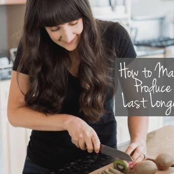How to Make Produce Last Longer