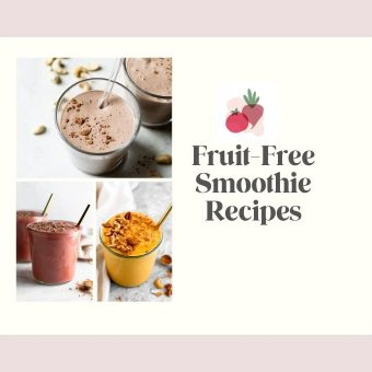 Smoothies Without Fruit